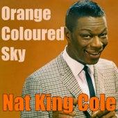 Orange Coloured Sky van Nat King Cole