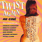 Twist Again au ciné, Vol. 1 (Bandes originales de films) de Various Artists