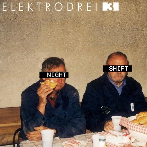 Nightshift EP von Elektrodrei