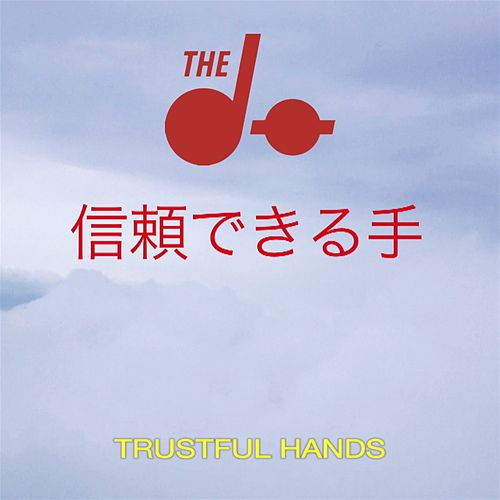 Trustful Hands Remixes - EP de The Dø