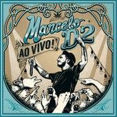 Nada Pode Me Parar (Ao Vivo) de Marcelo D2