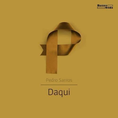 Daqui by Pedro Santos