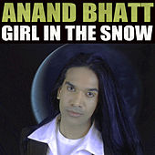 Girl in the Snow by Anand Bhatt