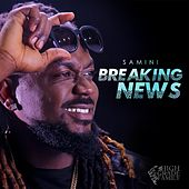 Breaking News by Samini