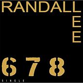 6.7.8. by Randall Lee