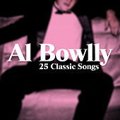 25 Classic Songs by Al Bowlly