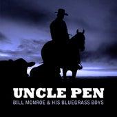 Uncle Pen by Bill Monroe