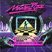 The French Machine by Minitel Rose