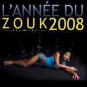 L'année du zouk 2008 by Various Artists