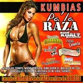 Kumbias Pa' La Raza by Various Artists