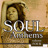 Soul Anthems 4 by Various Artists