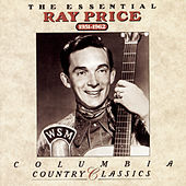 The Essential Ray Price: 1951-1962 de Ray Price