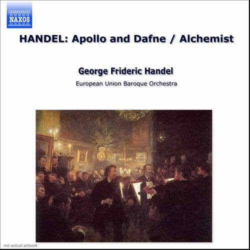 Apollo e Dafne / The Alchemist by George Frideric Handel