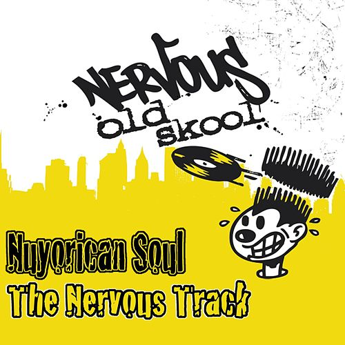 The Nervous Track by Nuyorican Soul