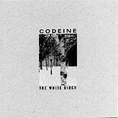 The White Birch by Codeine