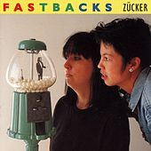 Zucker by Fastbacks