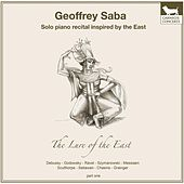 The Lure of the East, Pt. 1 by Geoffrey Saba
