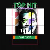 Top Hit Collection by Donald Byrd