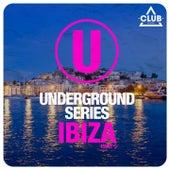 Underground Series Ibiza, Pt. 3 by Various Artists