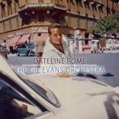Dateline Rome von Gil Evans