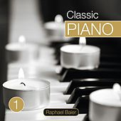 Classic Piano, Vol. 1 by Raphael Baier