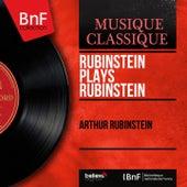 Rubinstein Plays Rubinstein (Mono Version) by Arthur Rubinstein
