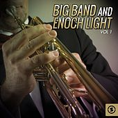 Big Band and Enoch Light, Vol. 1 de Various Artists