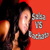 Salsa vs. Bachata von Various Artists