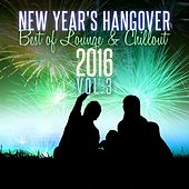 New Year's Hangover: Best of Lounge & Chillout 2016, Vol. 3 de Various Artists