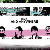 And Anywhere by Gemini