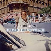 Dateline Rome de Richard Groove Holmes