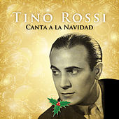 Tino Rossi Canta a la Navidad by Tino Rossi
