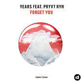 Forget You (Original Mix) by Years & Years