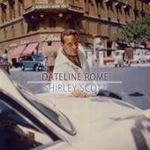 Dateline Rome de Shirley Scott