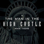 The Man in the High Castle Main Theme (Edelweiss) - Amazon Original Series van L'orchestra Cinematique