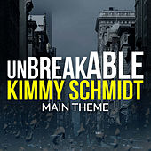 Unbreakable Kimmy Schmidt Main Theme van L'orchestra Cinematique