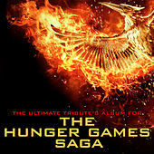 The Ultimate Tribute's Album for the Hunger Games Saga by Various Artists