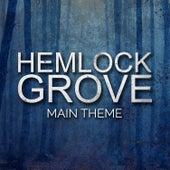 Hemlock Grove Main Theme by L'orchestra Cinematique