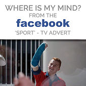 Where Is My Mind? (From The