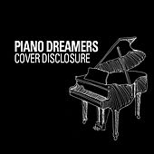 Piano Dreamers Cover Disclosure by Piano Dreamers