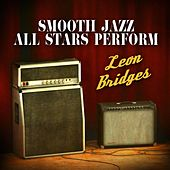 Smooth Jazz All Stars Perform Leon Bridges de Smooth Jazz Allstars