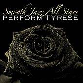 Smooth Jazz All Stars Perform Tyrese de Smooth Jazz Allstars