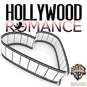 Hollywood Romance: Music for Romantic Comedy by Hollywood Film Music Orchestra