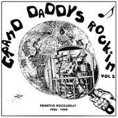 Grand Daddy´s Rockin´ Vol. 2, Primitive Rockabilly & Hillbilly 1956-1959 by Various Artists