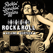 Desperate Rock'n'roll Vol. 14, Rockin´ Scorchin´ Sizzlers de Various Artists