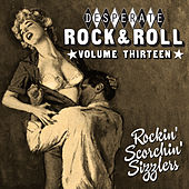 Desperate Rock'n'roll Vol. 13, Rockin´ Scorchin´ Sizzlers de Various Artists