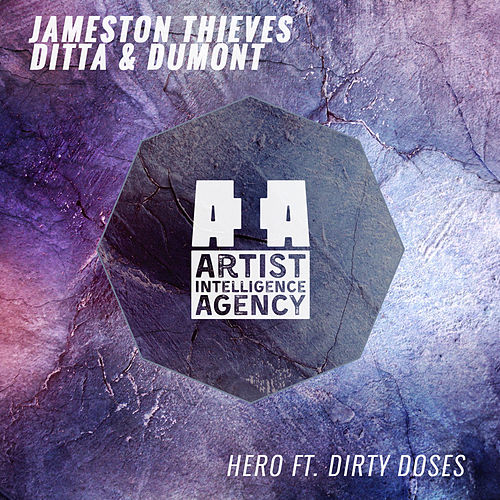 Hero (feat. Dirty Doses) - Single by Ditta