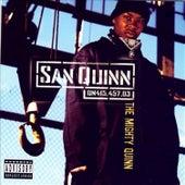 The Mighty Quinn by San Quinn