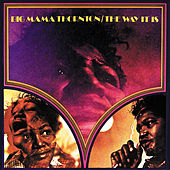 The Way It Is by Big Mama Thornton