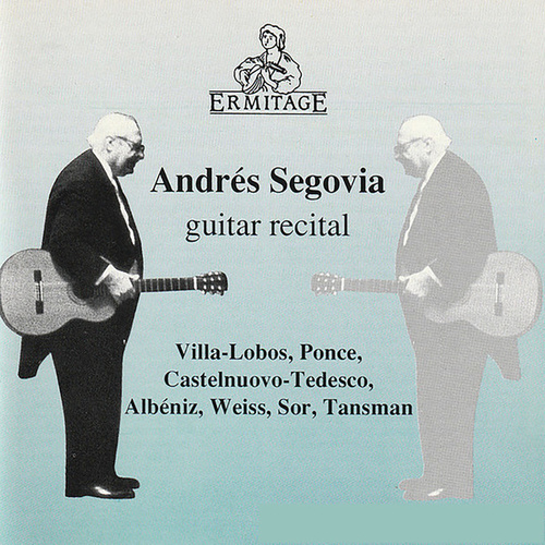 Andres Segovia Guitar Recital by Various Artists